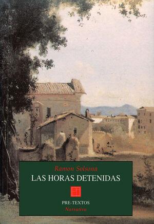 LAS HORAS DETENIDAS