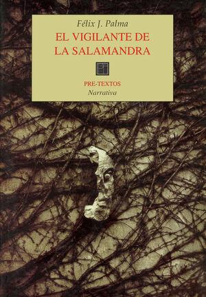 EL VIGILANTE DE LA SALAMANDRA