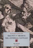 TRIUNFO Y MUERTE DEL GENERAL CASTILLO