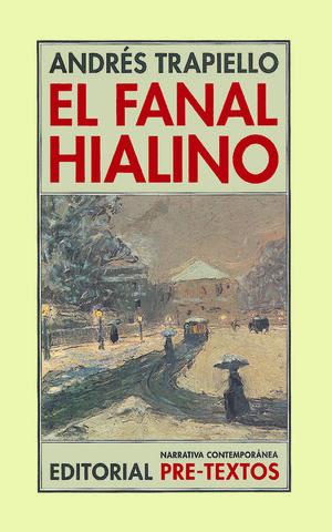 EL FANAL HIALINO