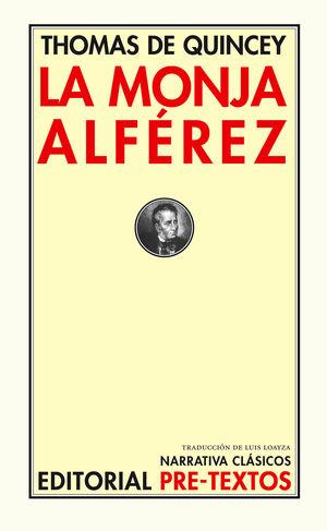 LA MONJA ALFÉREZ