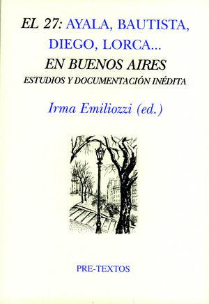 EL 27: AYALA, BAUTISTA, DIEGO, LORCA... EN BUENOS AIRES.