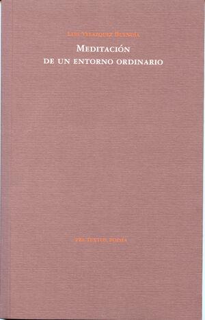 MEDITACIÓN DE UN ENTORNO ORDINARIO