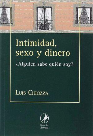 INTIMIDAD, SEXO Y DINERO