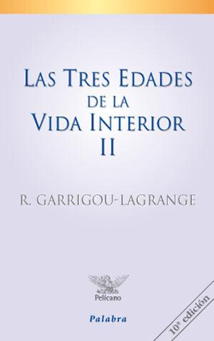 LAS TRES EDADES DE LA VIDA INTERIOR (TOMO II)