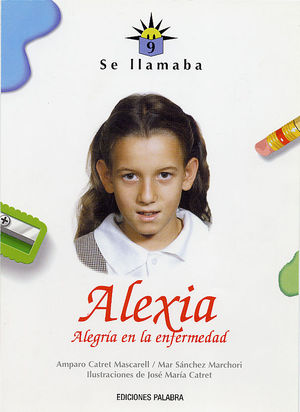 SE LLAMABA ALEXIA
