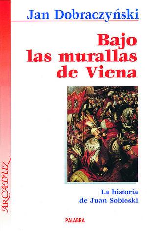 BAJO LAS MURALLAS DE VIENA