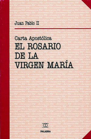EL ROSARIO DE LA VIRGEN MARÍA
