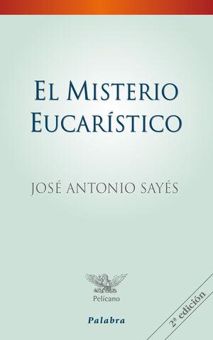 EL MISTERIO EUCARÍSTICO