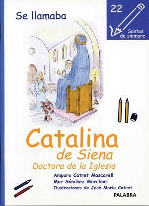 SE LLAMABA CATALINA DE SIENA