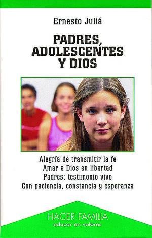 PADRES, ADOLESCENTES Y DIOS