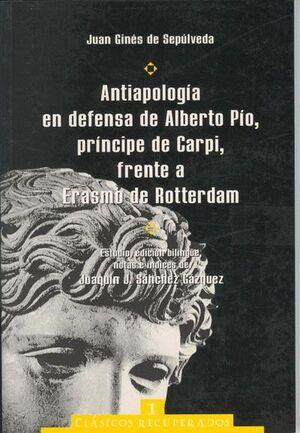ANTIAPOLOGÍA EN DEFENSA DE ALBERTO PÍO, PRÍNCIPE DE CARPI, FRENTE A ERASMO DE ROTTERDAM