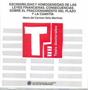 ESCINDIBILIDAD Y HOMOGENEIDAD DE LAS LEYES FINANCIERAS. CONSECUENCIAS SOBRE EL FRACCIONAMIENTO DEL P