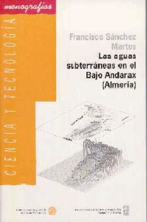 LAS AGUAS SUBTERRÁNEAS EN EL BAJO ANDARAX (ALMERÍA)