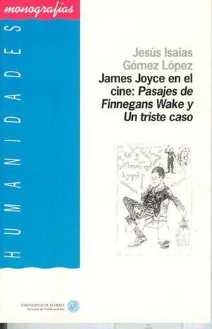 JAMES JOYCE EN EL CINE. PASAJES DE FINNEGANS WAKE Y UN TRISTE CASO