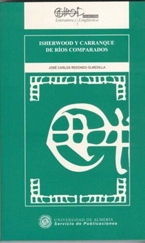 ISHERWOOD Y CARRANQUE DE RÍOS COMPARADOS
