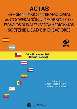 ACTAS DEL  V SEMINARIO INTERNACIONAL DE COOPERACIÓN Y DESARROLLO EN ESPACIOS RURALES IBEROAMERICANOS