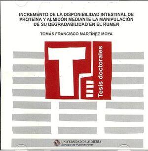 INCREMENTO DE LA DISPONIBILIDAD INTESTINAL DE PROTEINA Y ALMIDÓN MEDIANTE LA MANIPULACIÓN DE SU DEGR