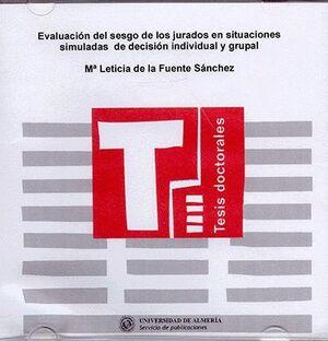 EVALUACIÓN DEL SESGO DE LOS JURADOS EN SITUACIONES SIMULADAS DE DECISIÓN INDIVIDUAL Y GRUPAL