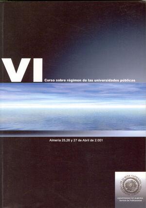 VI CURSO SOBRE RÉGIMEN DE LAS UNIVERSIDADES PÚBLICAS