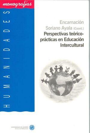 PERSPECTIVAS TEÓRICO-PRÁCTICAS EN EDUCACIÓN INTERCULTURAL
