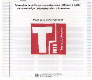 OBTENCIÓN DE ÁCIDO EICOSAPENTAENOICO (20:5N3) A PARTIR DE LA MICROALGA PHAEODACTYLUM TRICORNUTUM