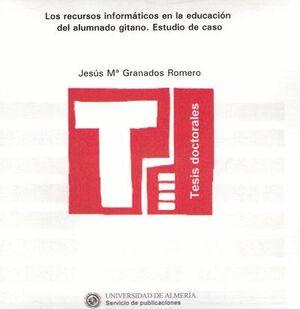 LOS RECURSOS INFORMÁTICOS EN LA EDUCACIÓN DEL ALUMNADO GITANO. ESTUDIO DE CASO