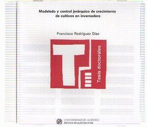 MODELADO Y CONTROL JERÁRQUICO DE CRECIMIENTO DE CULTIVOS EN INVERNADEROS