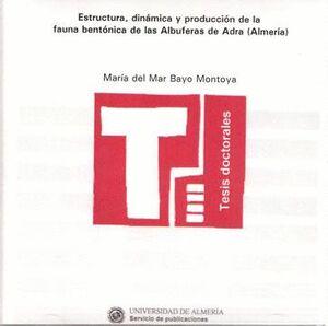 ESTRUCTURA, DINÁMICA Y PRODUCCIÓN DE LA FAUNA BENTÓNICA DE LAS ALBUFERAS DE ADRA (ALMERÍA)