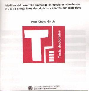 MEDIDAS DEL DESARROLLO SINTÁCTICO EN ESCOLARES ALMERIENSES (12 A 18 AÑOS): HITOS DESCRIPTIVOS Y APOR