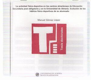 LA ACTIVIDAD FÍSICO-DEPORTIVA EN LOS CENTROS ALMERIENSES DE EDUCACIÓN SECUNDARIA POST OBLIGATORIA Y