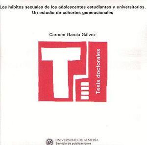 LOS HÁBITOS SEXUALES DE LOS ADOLESCENTES ESTUDIANTES Y UNIVERSITARIOS. UN ESTUDIO DE COHORTES GENERA