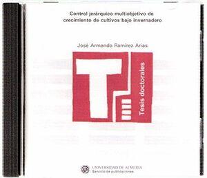CONTROL JERÁRQUICO MULTIOBJETIVO DE CRECIMIENTO DE CULTIVOS BAJO INVERNADERO
