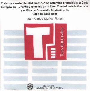 TURISMO Y SOSTENIBILIDAD EN ESPACIOS NATURALES PROTEGIDOS: LA CARTA EUROPEA DEL TURISMO SOSTENIBLE E