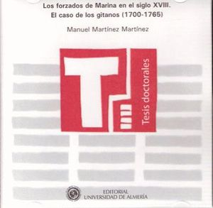 LOS FORZADOS DE MARINA EN EL SIGLO XVIII. EL CASO DE LOS GITANOS (1700-1765)