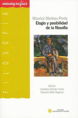 ELOGIO Y POSIBILIDAD DE LA FILOSOFÍA