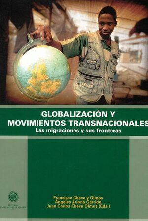 GLOBALIZACIÓN Y MOVIMIENTOS TRANSNACIONALES.