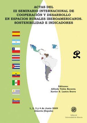ACTAS DEL III SEMINARIO INTERNACIONAL DE COOPERACIÓN Y  DESARROLLO EN ESPACIOS RURALES IBEROAMERICAN