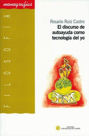 EL DISCURSO DE AUTOAYUDA COMO TECNOLOGÍA DEL YO