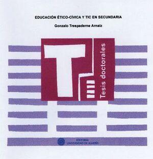 EDUCACIÓN ÉTICO-CÍVICA Y TIC EN SECUNDARIA