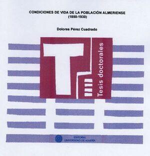 CONDICIONES DE VIDA DE LA POBLACIÓN ALMERIENSE (1850-1930)