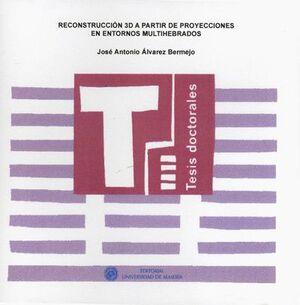 RECONSTRUCCIÓN 3D A PARTIR DE PROYECCIONES EN ENTORNOS MULTIHEBRADOS