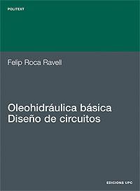 OLEOHIDRÁULICA BÁSICA. DISEÑO DE CIRCUITOS