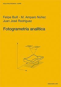 FOTOGRAMETRÍA ANALÍTICA. GENERACIÓN DE CARTOGRAFÍA
