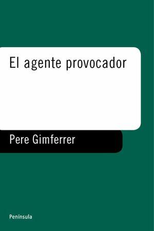 EL AGENTE PROVOCADOR