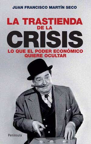 LA TRASTIENDA DE LA CRISIS