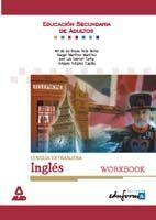LENGUA EXTRANJERA: INGLÉS. WORKBOOK. EDUCACIÓN SECUNDARIA DE ADULTOS.