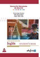 LENGUA EXTRANJERA: INGLÉS. STUDENT¿S BOOK. EDUCACIÓN SECUNDARIA DE ADULTOS.