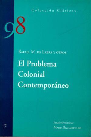 EL PROBLEMA COLONIAL CONTEMPORÁNEO