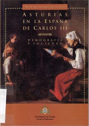 ASTURIAS EN LA ESPAÑA DE CARLOS III. DEMOGRAF¡A Y SOCIEDAD